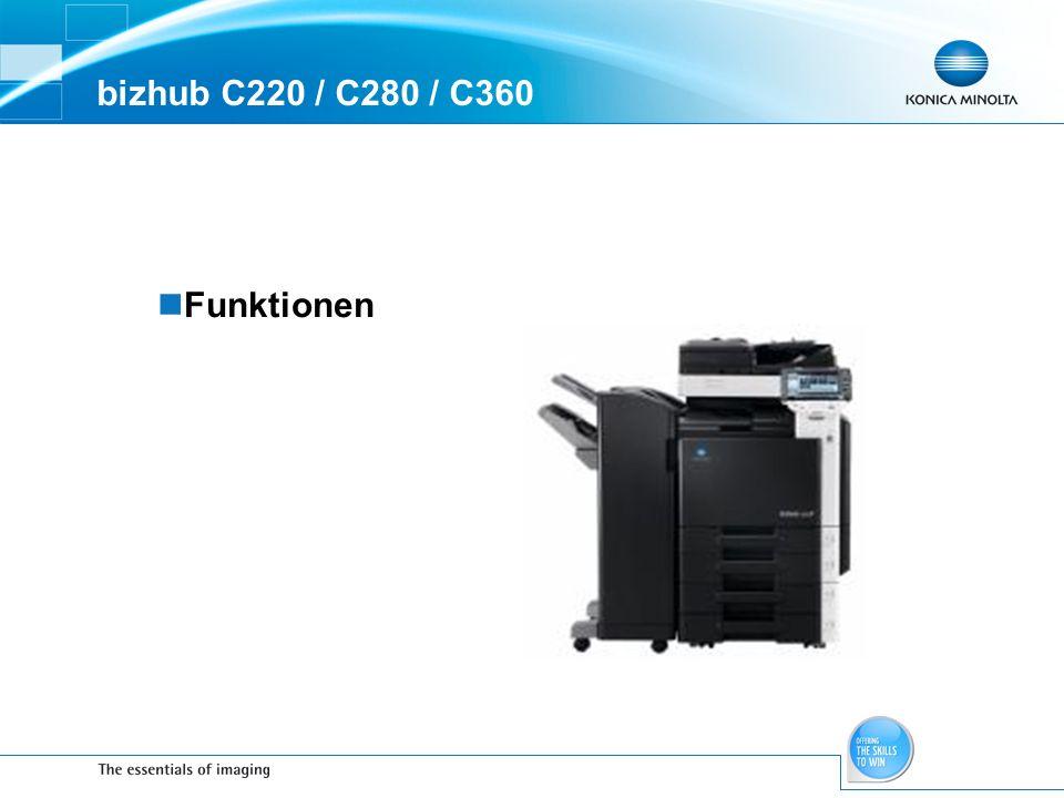 bizhub C220 / C280 / C360 Funktionen