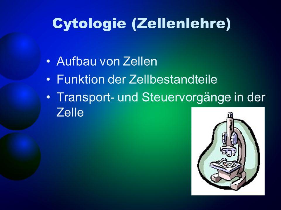 Cytologie (Zellenlehre)