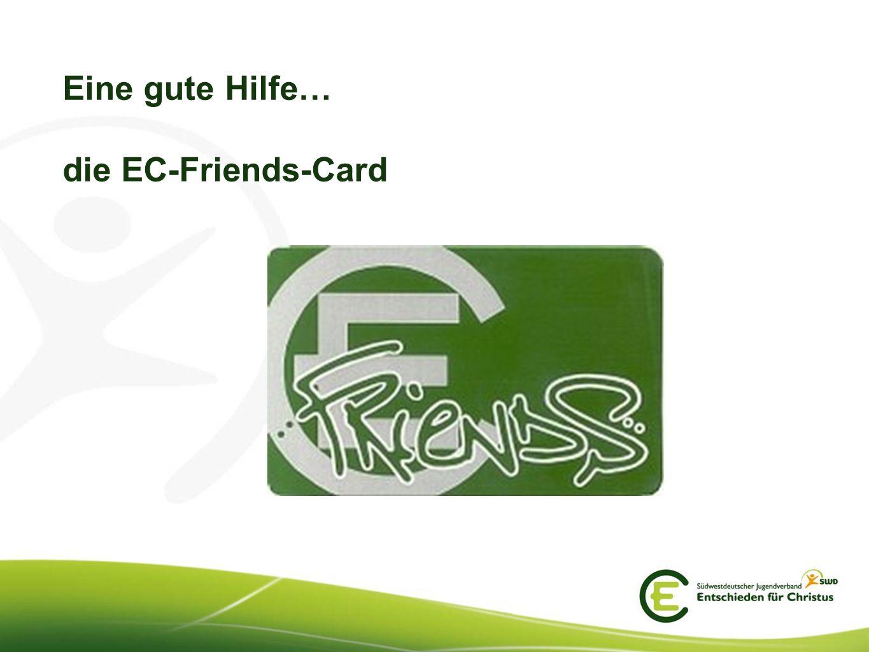 Eine gute Hilfe… die EC-Friends-Card