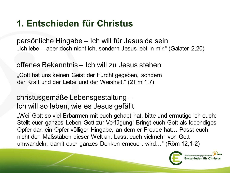 1. Entschieden für Christus