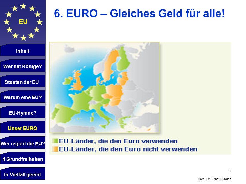 6. EURO – Gleiches Geld für alle!