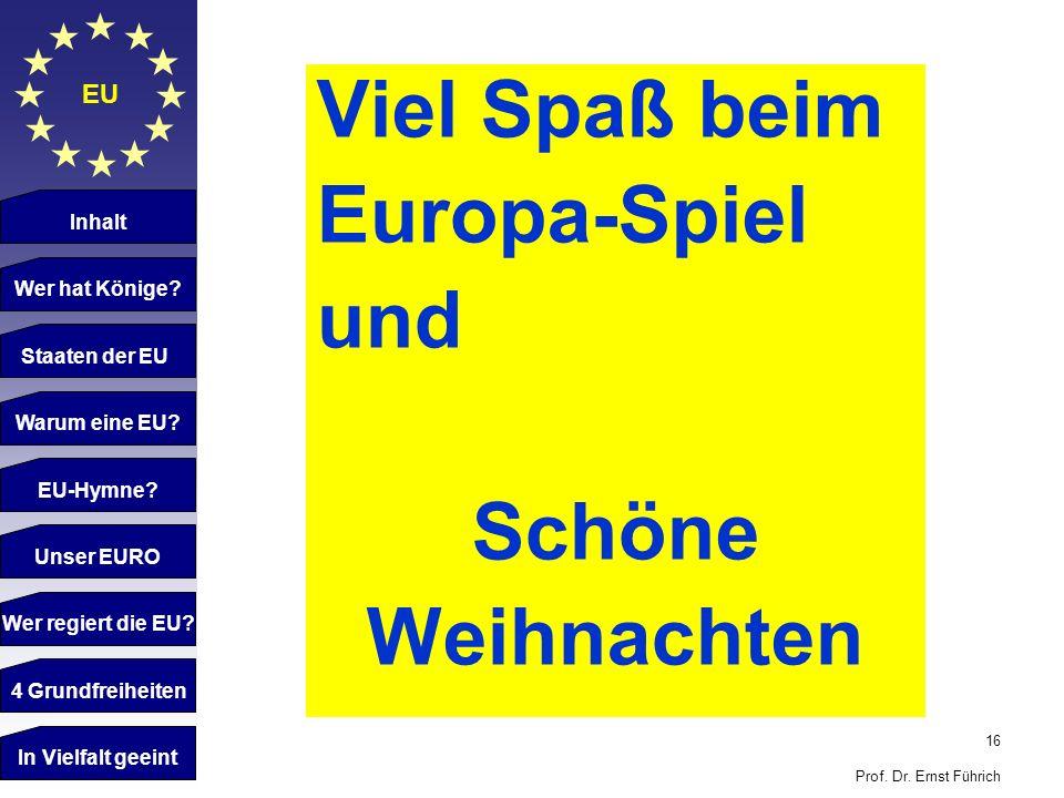 Viel Spaß beim Europa-Spiel und Schöne Weihnachten EU Inhalt