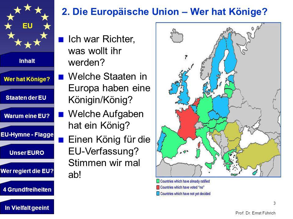 2. Die Europäische Union – Wer hat Könige