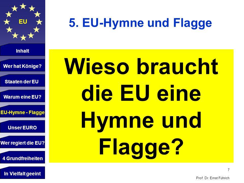 Wieso braucht die EU eine Hymne und Flagge