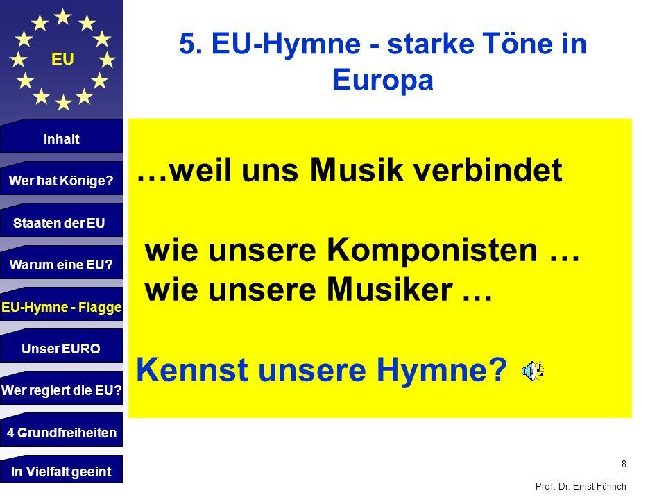5. EU-Hymne - starke Töne in Europa