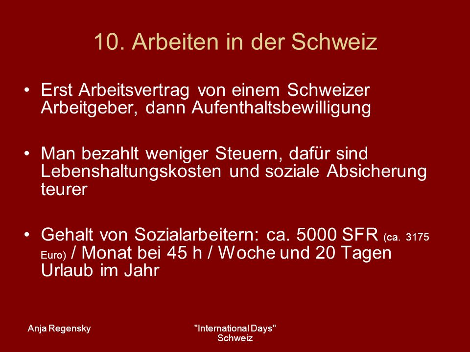 10. Arbeiten in der Schweiz