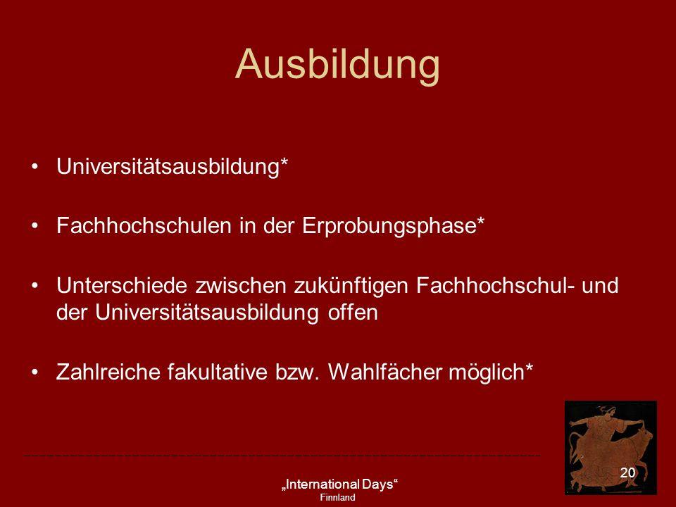 Ausbildung Universitätsausbildung*