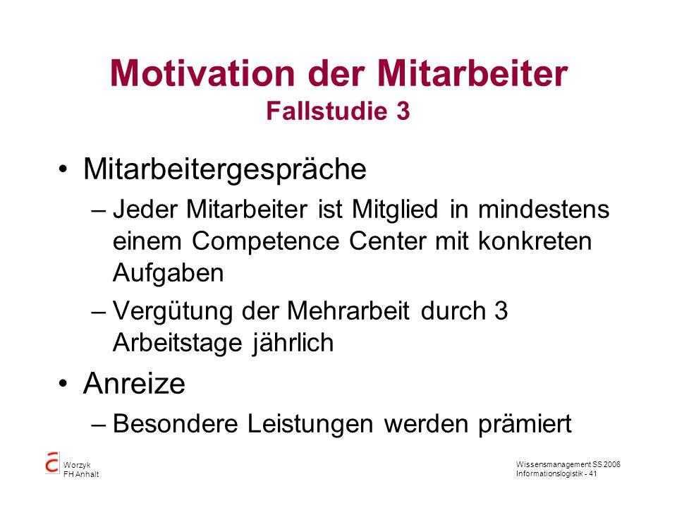 Motivation der Mitarbeiter Fallstudie 3