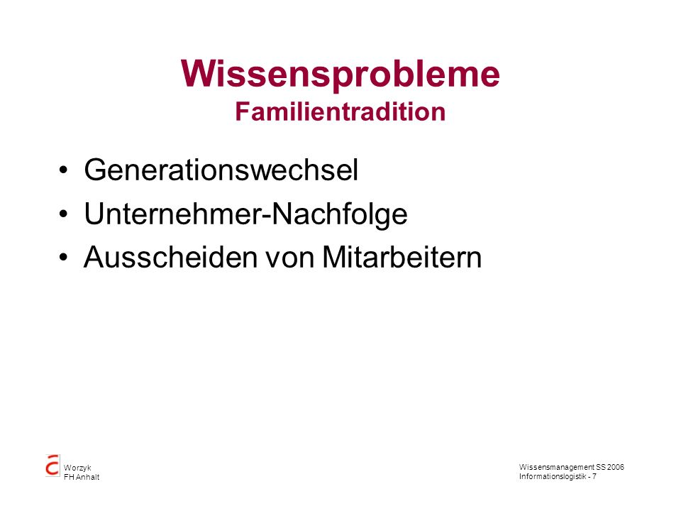 Wissensprobleme Familientradition