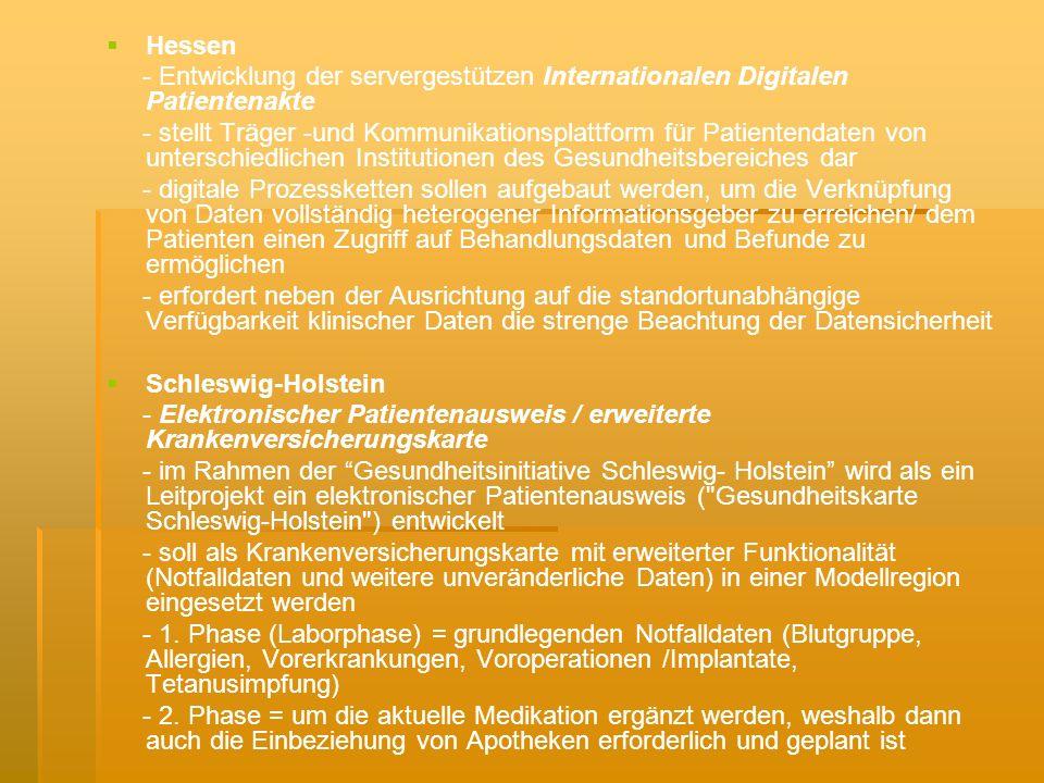 Hessen - Entwicklung der servergestützen Internationalen Digitalen Patientenakte.