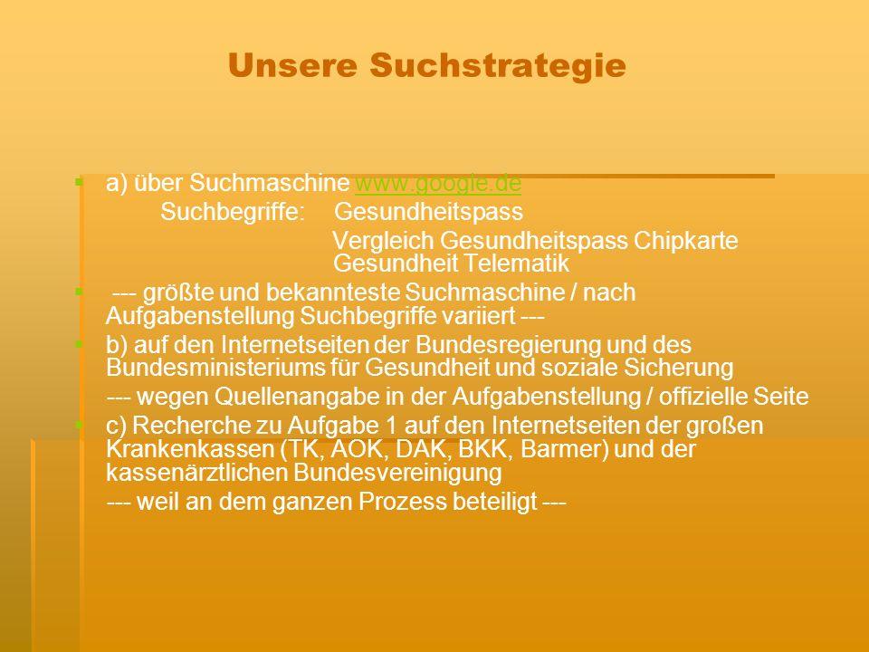 Unsere Suchstrategie a) über Suchmaschine www.google.de