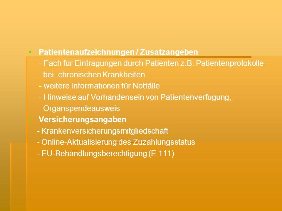 Patientenaufzeichnungen / Zusatzangeben