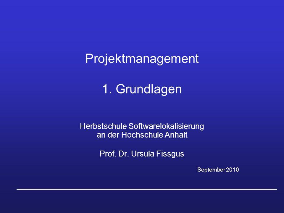 Projektmanagement 1. Grundlagen