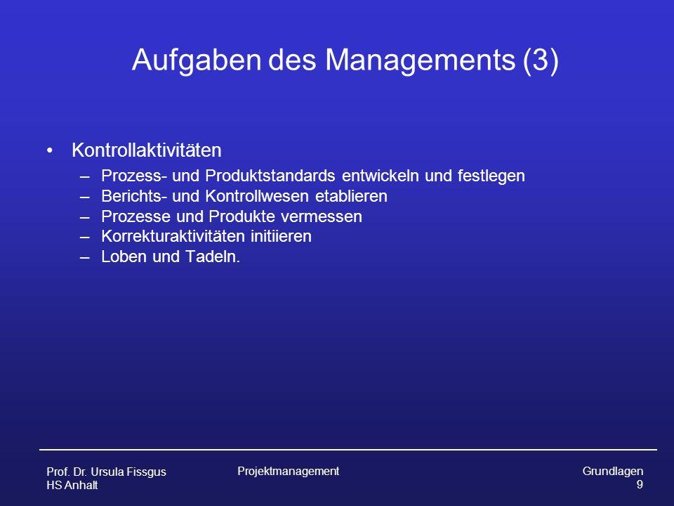 Aufgaben des Managements (3)