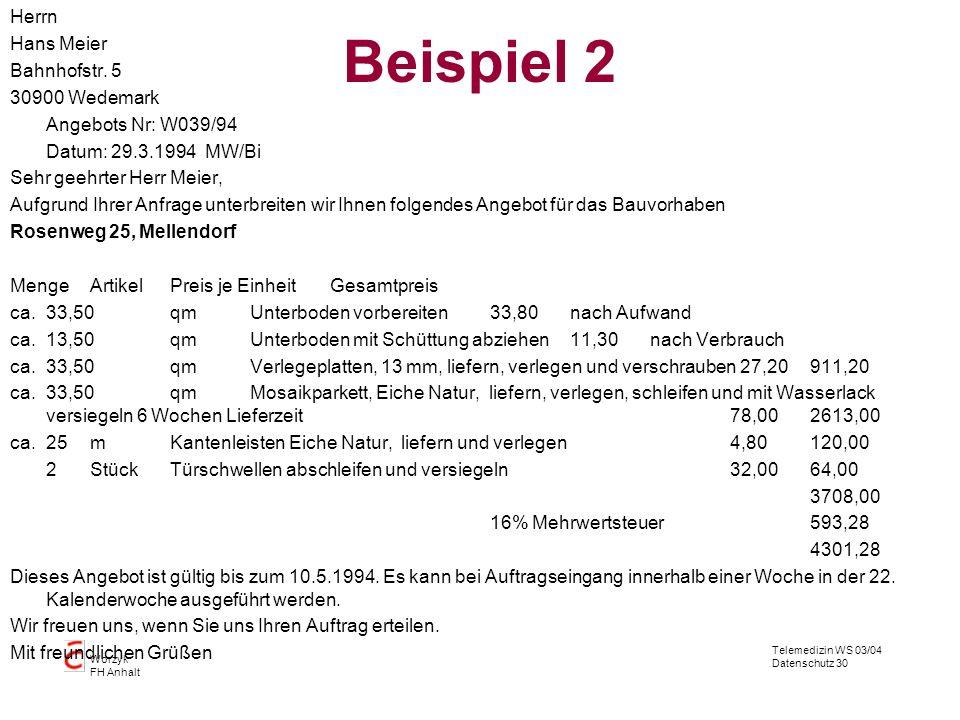 Beispiel 2 Herrn Hans Meier Bahnhofstr. 5 30900 Wedemark