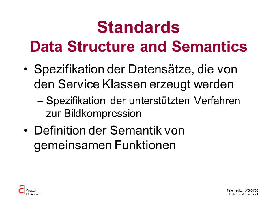 Standards Data Structure and Semantics
