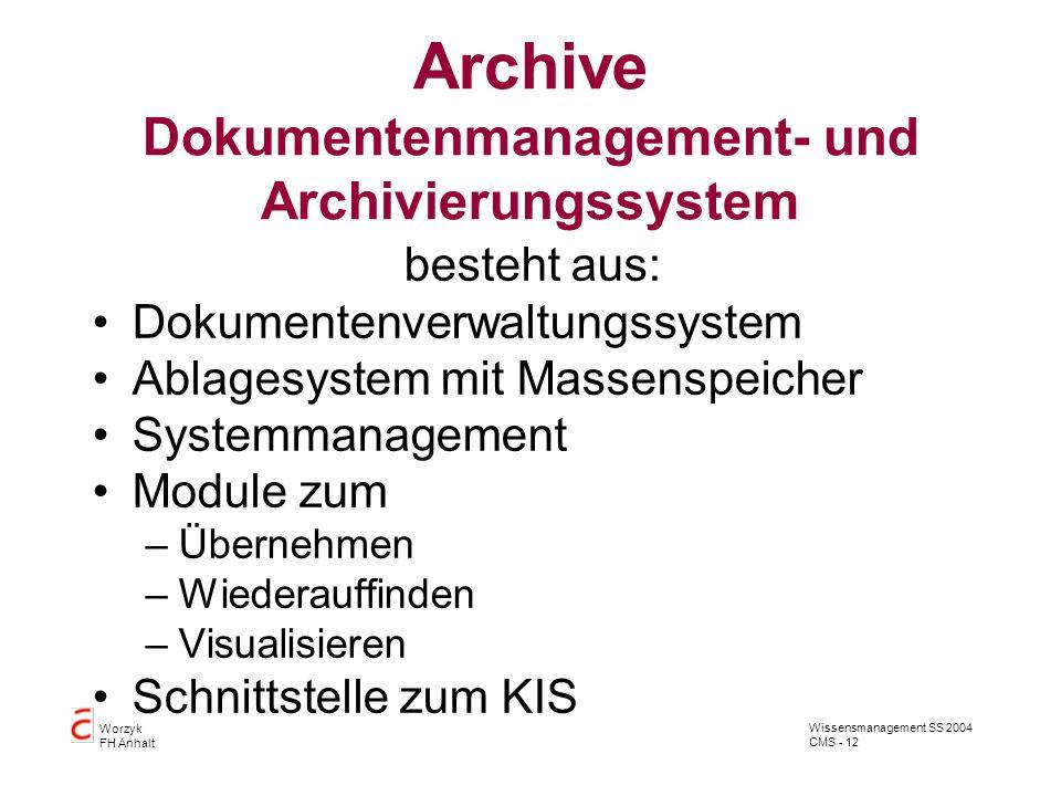 Archive Dokumentenmanagement- und Archivierungssystem