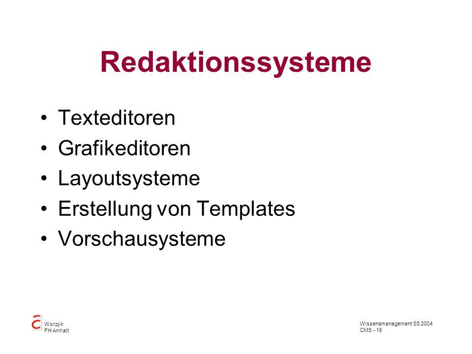 Redaktionssysteme Texteditoren Grafikeditoren Layoutsysteme