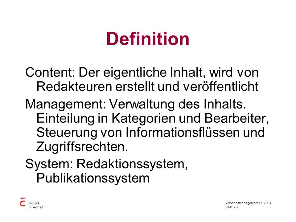 Definition Content: Der eigentliche Inhalt, wird von Redakteuren erstellt und veröffentlicht.