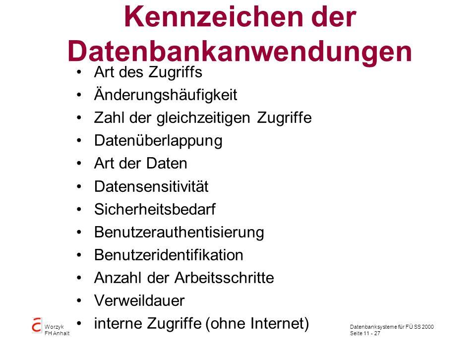 Kennzeichen der Datenbankanwendungen