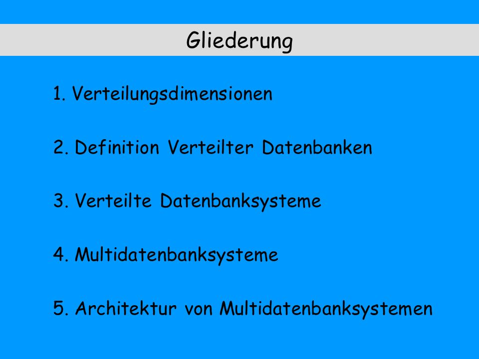 Gliederung 1. Verteilungsdimensionen