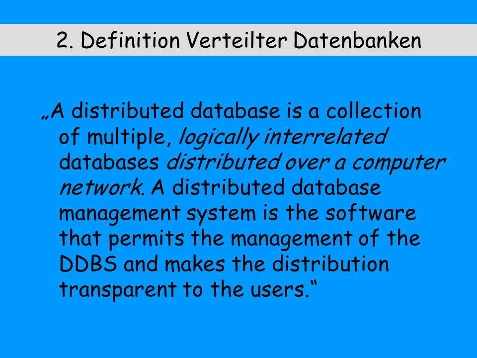 2. Definition Verteilter Datenbanken
