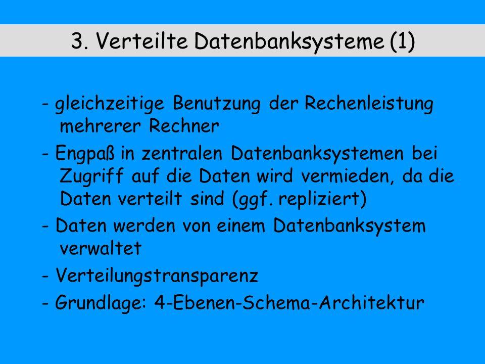 3. Verteilte Datenbanksysteme (1)