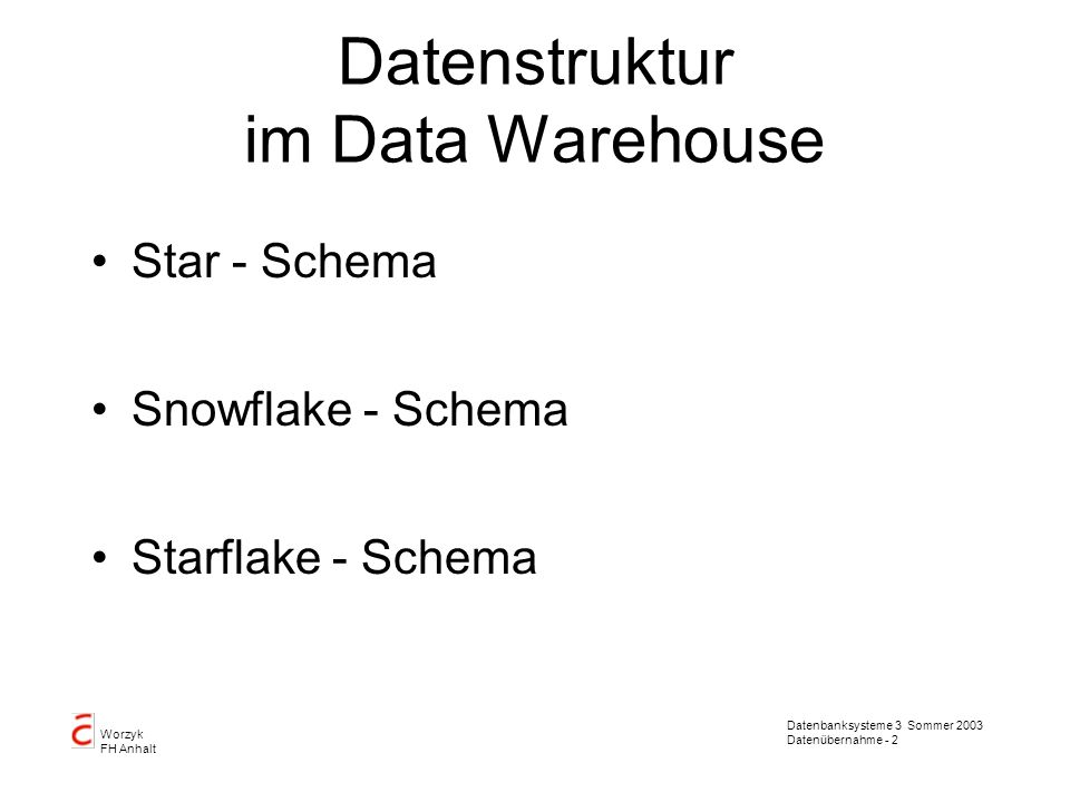 Datenstruktur im Data Warehouse