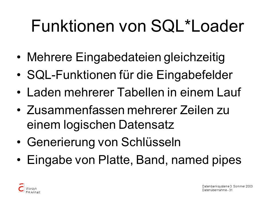 Funktionen von SQL*Loader