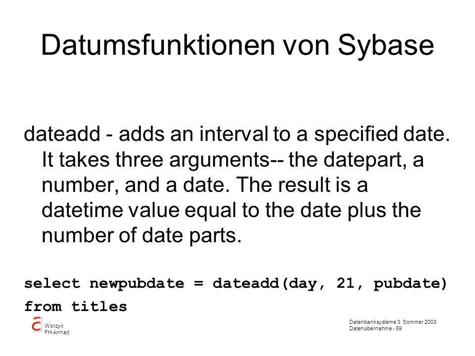 Datumsfunktionen von Sybase