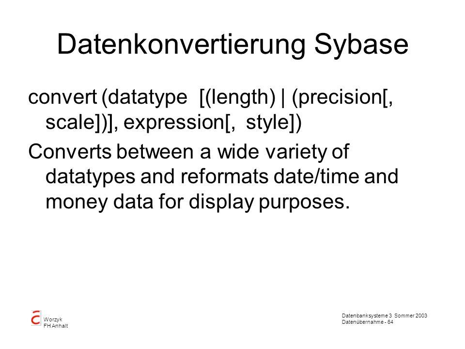 Datenkonvertierung Sybase