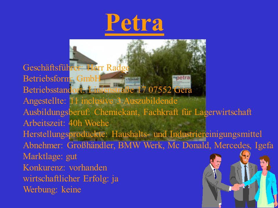 Petra Geschäftsführer: Herr Radge Betriebsform: GmbH