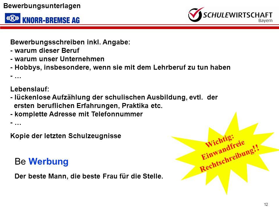 Wichtig: Be Werbung Einwandfreie Rechtschreibung!!