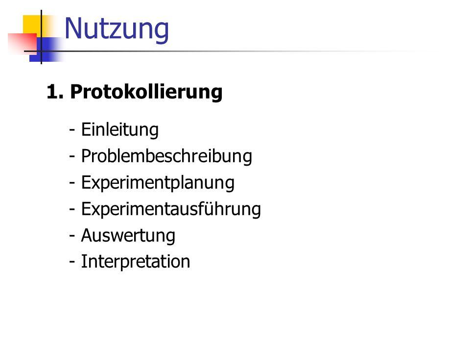 Nutzung 1. Protokollierung - Einleitung - Problembeschreibung
