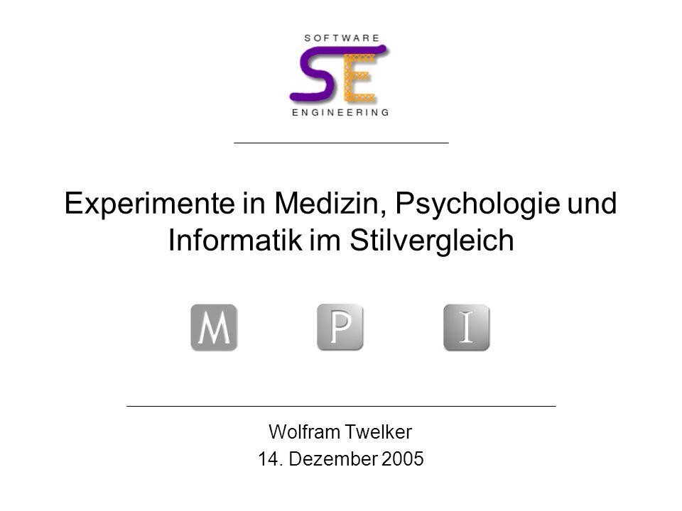 Experimente in Medizin, Psychologie und Informatik im Stilvergleich