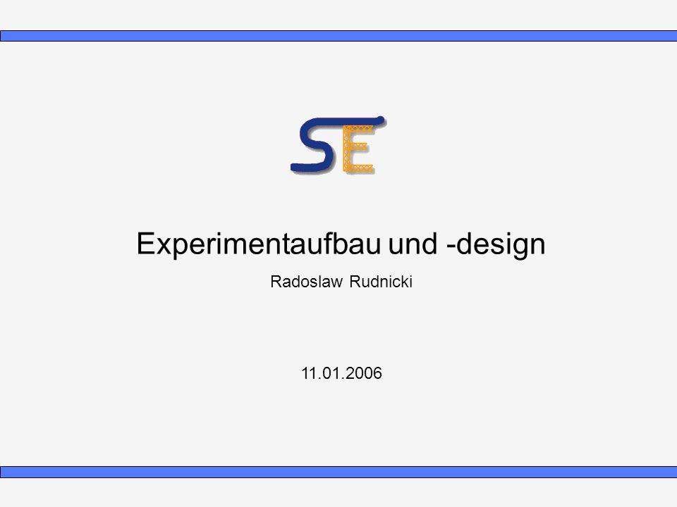 Experimentaufbau und -design