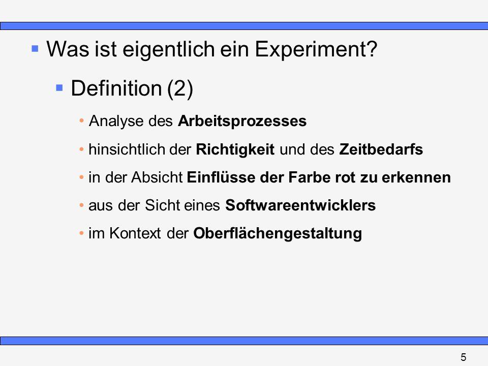Was ist eigentlich ein Experiment Definition (2)