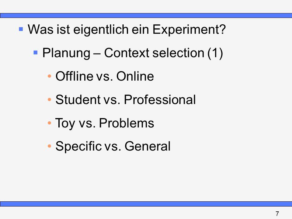 Was ist eigentlich ein Experiment Planung – Context selection (1)