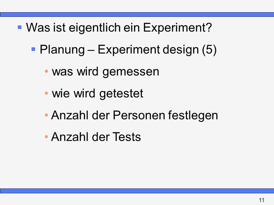 Was ist eigentlich ein Experiment Planung – Experiment design (5)