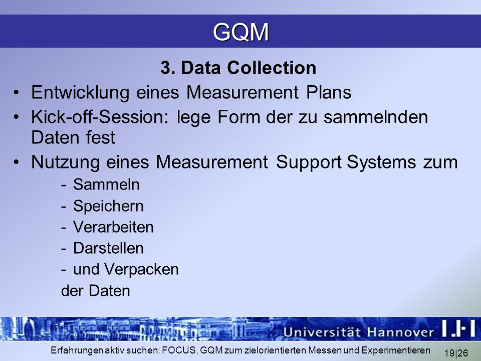 GQM 3. Data Collection Entwicklung eines Measurement Plans