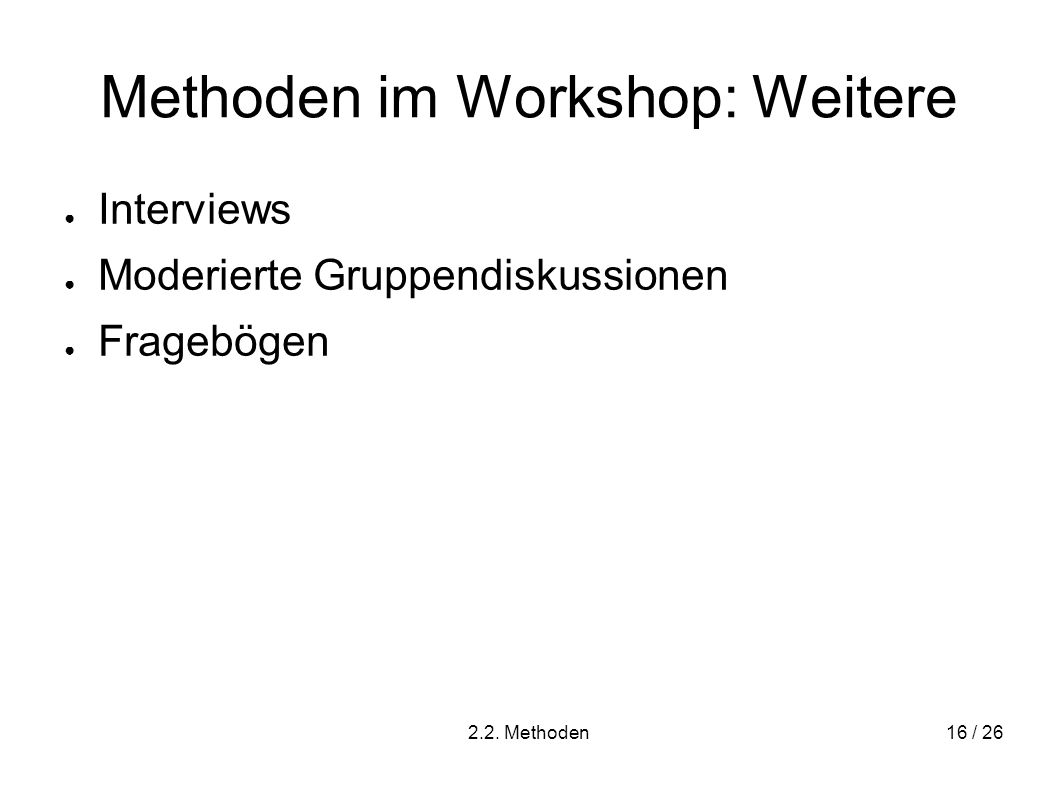 Methoden im Workshop: Weitere