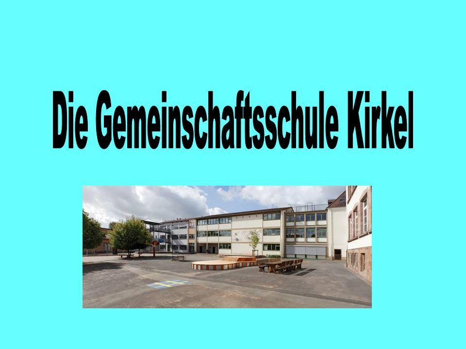 Die Gemeinschaftsschule Kirkel