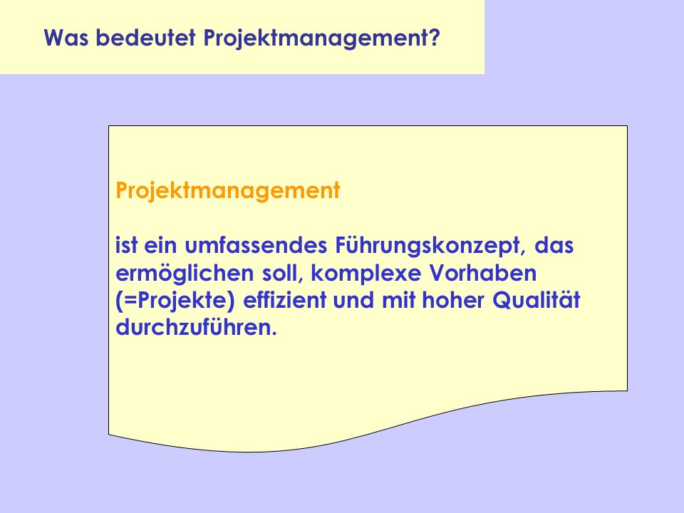Was bedeutet Projektmanagement