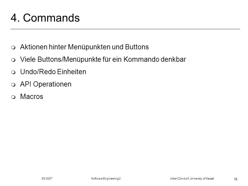 4. Commands Aktionen hinter Menüpunkten und Buttons