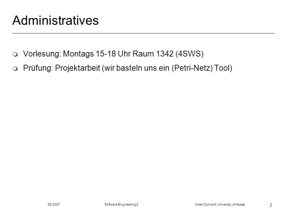 Administratives Vorlesung: Montags 15-18 Uhr Raum 1342 (4SWS)