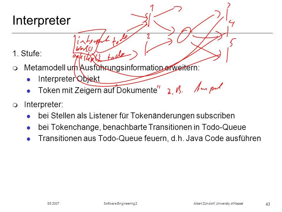 Interpreter 1. Stufe: Metamodell um Ausführungsinformation erweitern: