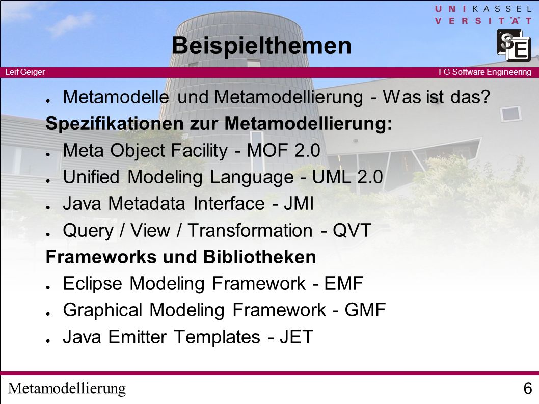 Beispielthemen Metamodelle und Metamodellierung - Was ist das