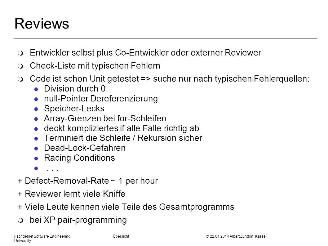 Reviews Entwickler selbst plus Co-Entwickler oder externer Reviewer