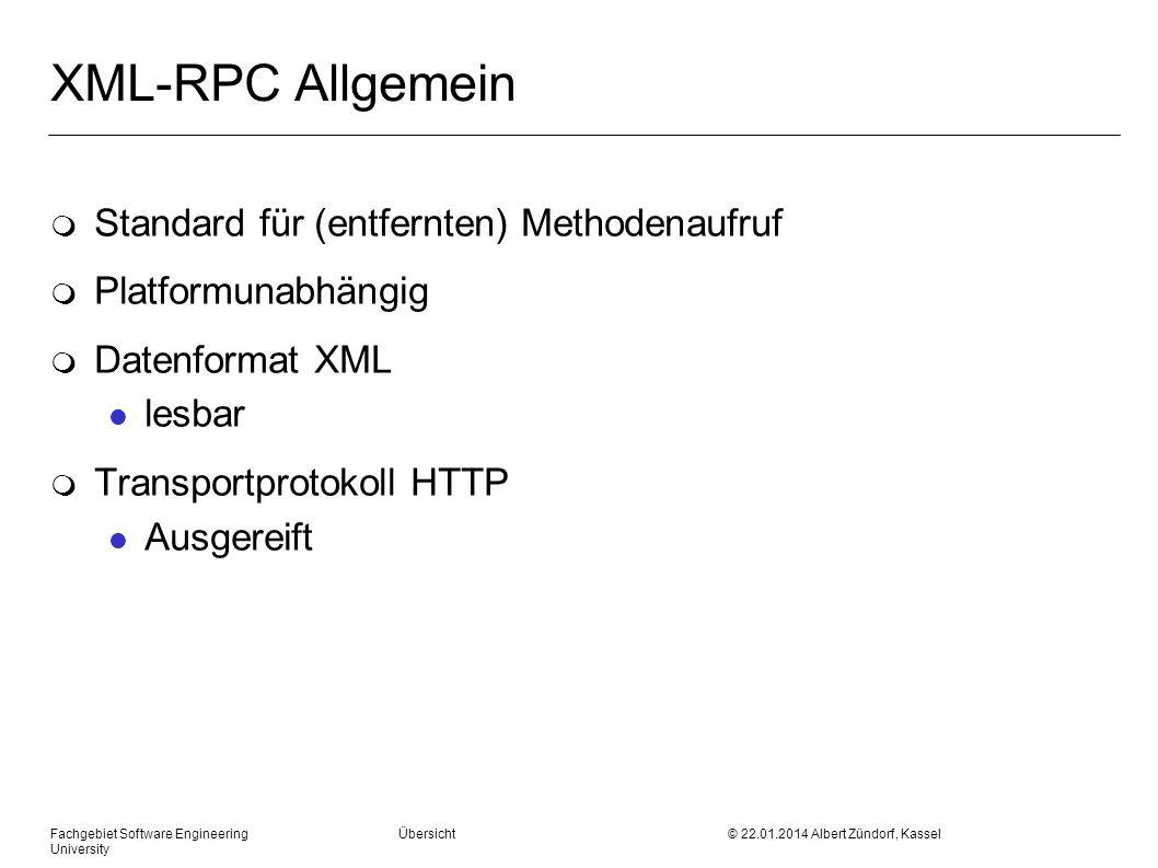 XML-RPC Allgemein Standard für (entfernten) Methodenaufruf