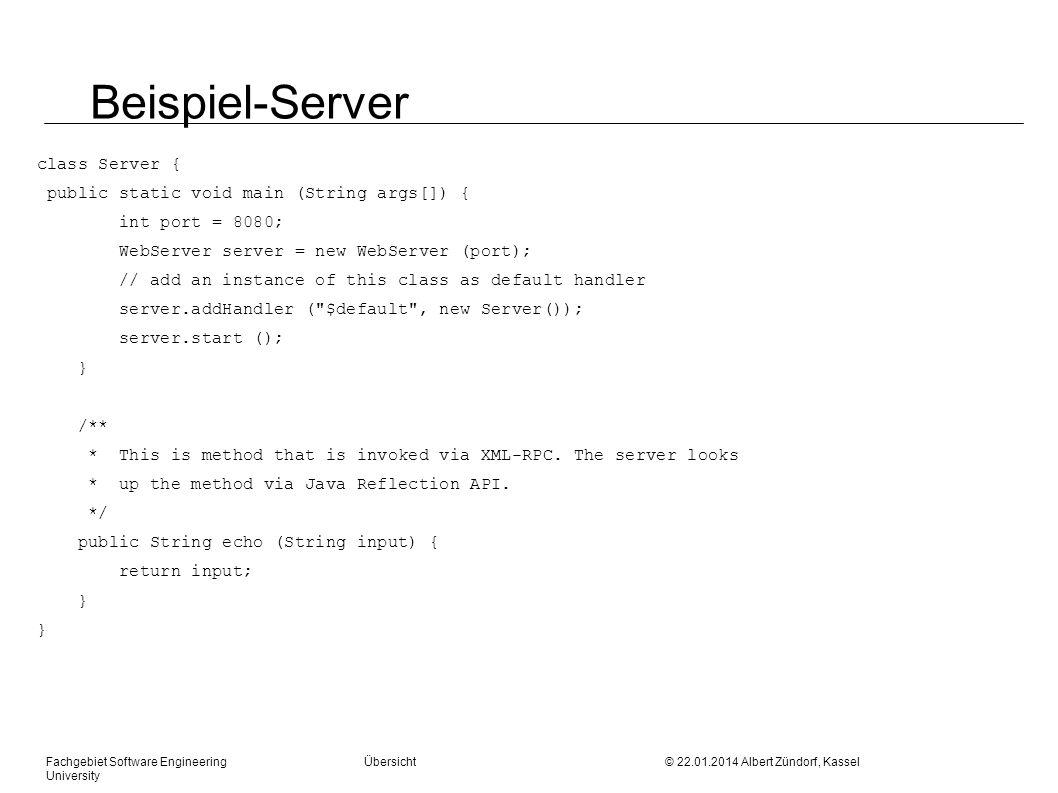 Beispiel-Server class Server {